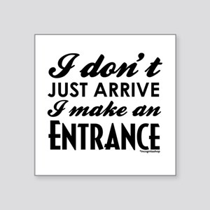 "Entrance Square Sticker 3"" x 3"""